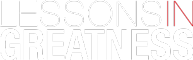 LESSONS IN GREATNESS Logo